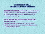correccion de la anticoagulacion excesiva20