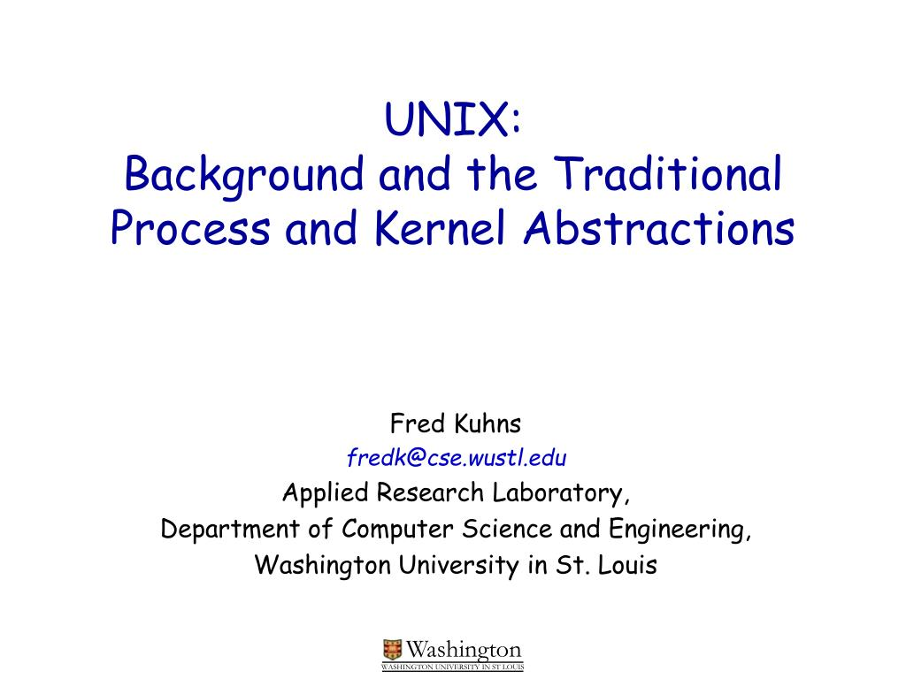 unix background and the traditional process and kernel abstractions l.