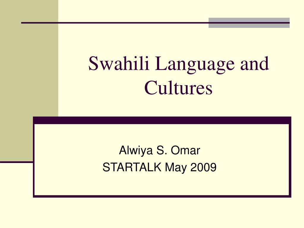 swahili language and cultures l.