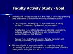 faculty activity study goal