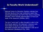 is faculty work understood