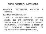 bush control methods
