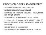 provision of dry season feeds