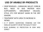 use of arable by products