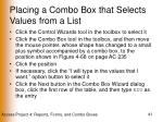 placing a combo box that selects values from a list