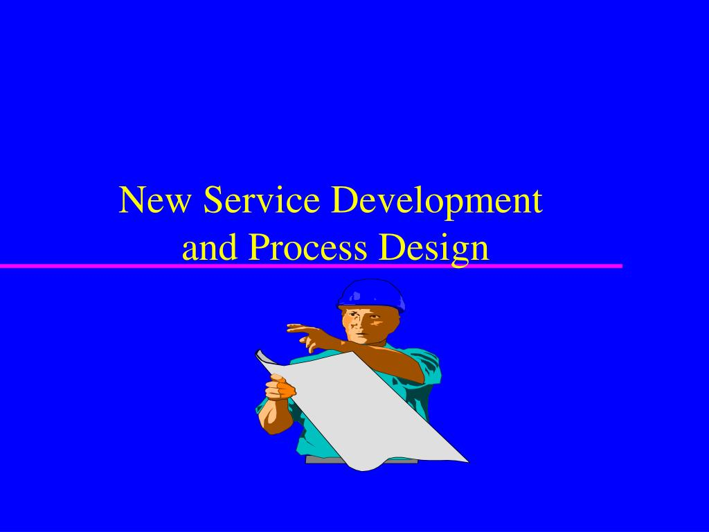 new service development and process design l.