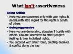 what isn t assertiveness