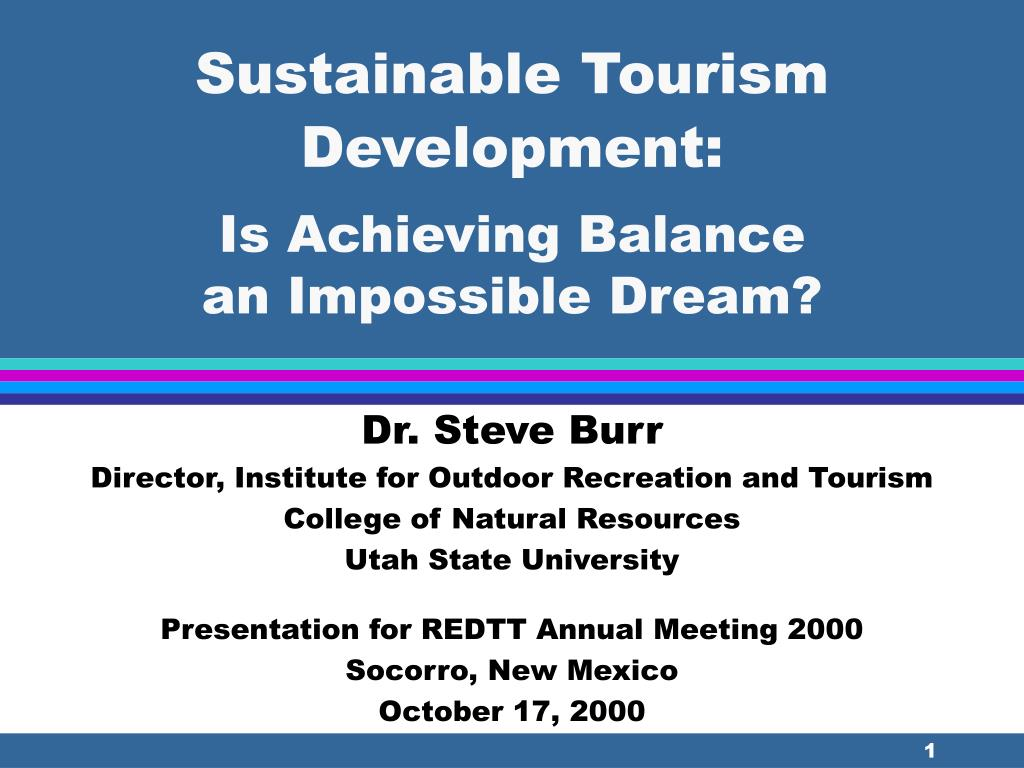 sustainable tourism development is achieving balance an impossible dream l.