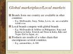 global marketplace local markets
