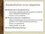 standardization versus adaptation