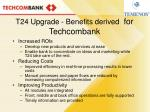 t24 upgrade benefits derived for techcombank