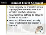 blanket travel approval