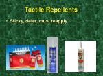 tactile repellents