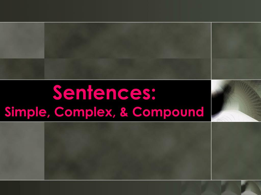 sentences simple complex compound l.
