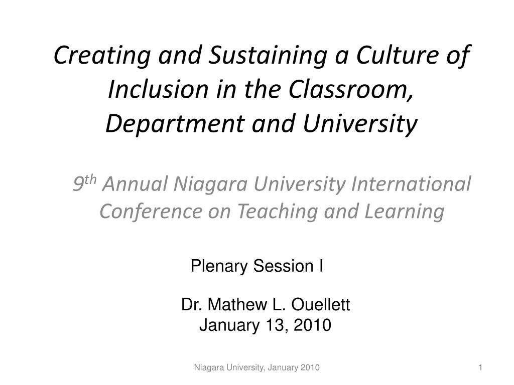creating and sustaining a culture of inclusion in the classroom department and university l.