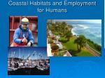 coastal habitats and employment for humans