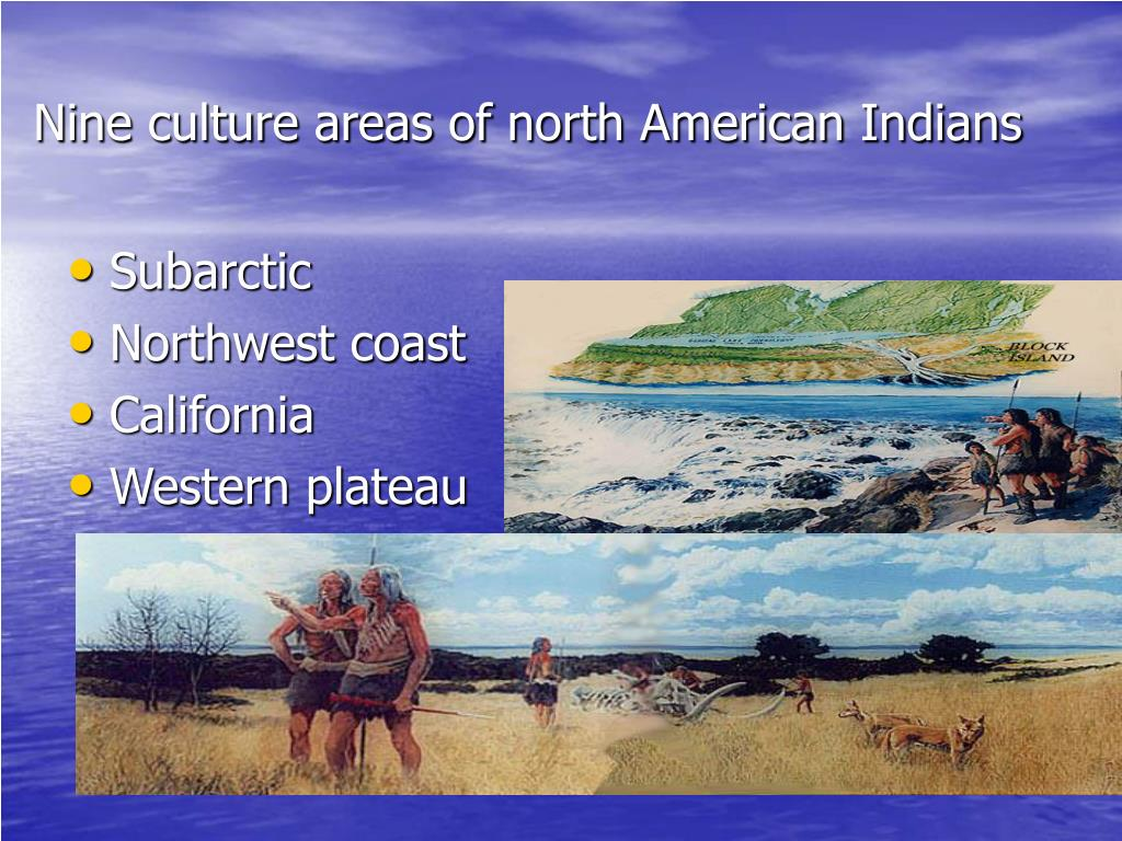 Nine culture areas of north American Indians