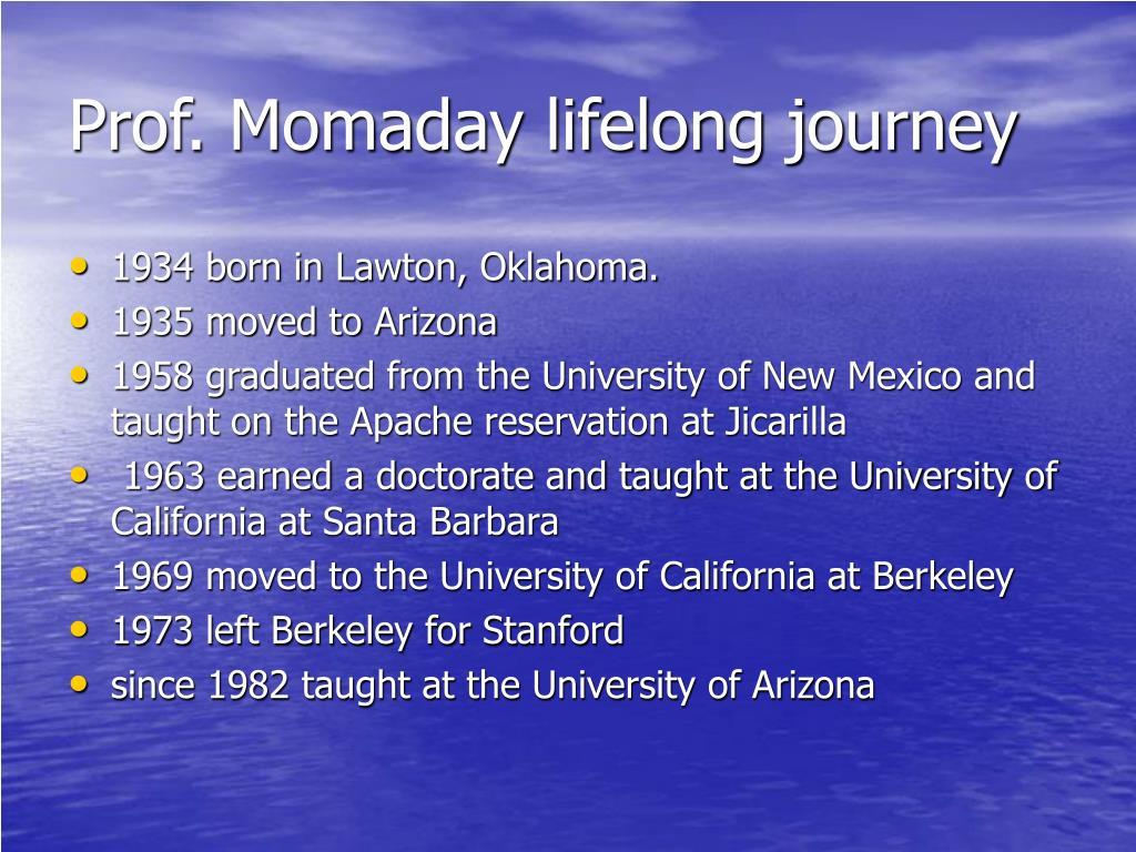 Prof. Momaday lifelong journey