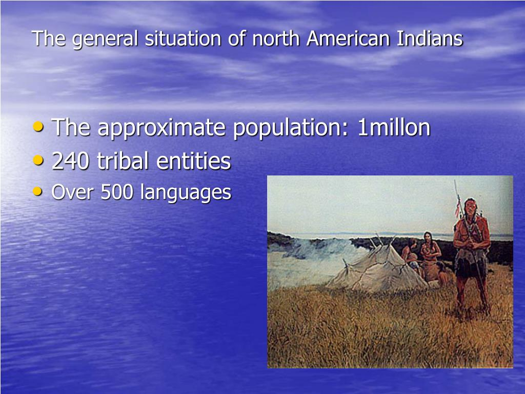 The general situation of north American Indians
