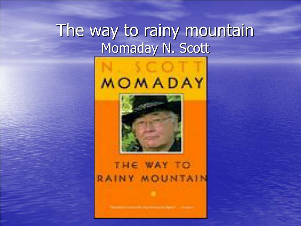 the way to rainy mountain momaday n scott l.