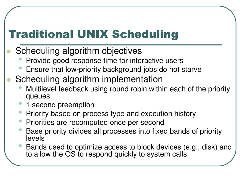 traditional unix scheduling l.