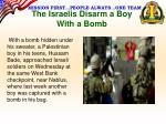 the israelis disarm a boy with a bomb