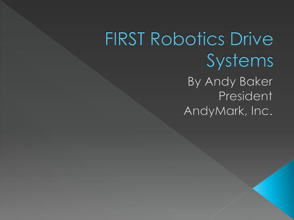 first robotics drive systems l.
