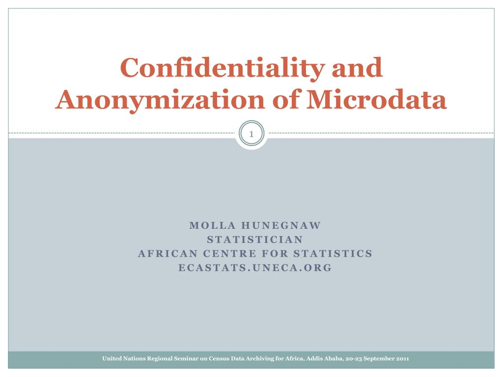 confidentiality and anonymization of microdata l.