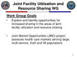joint facility utilization and resource sharing wg