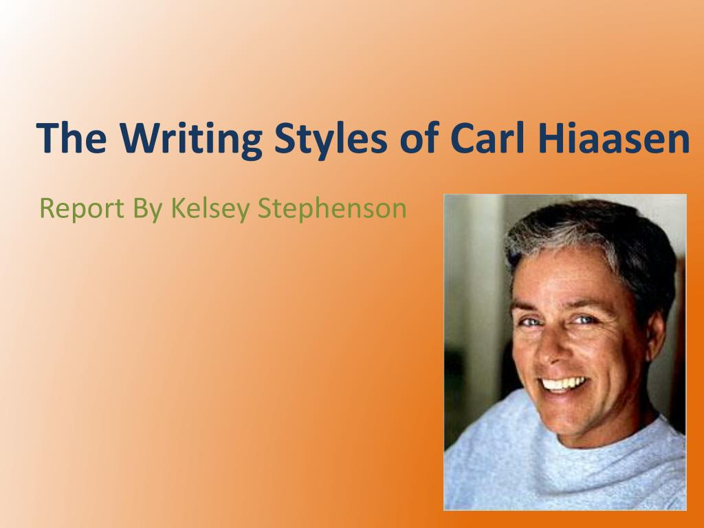 the writing styles of carl hiaasen l.