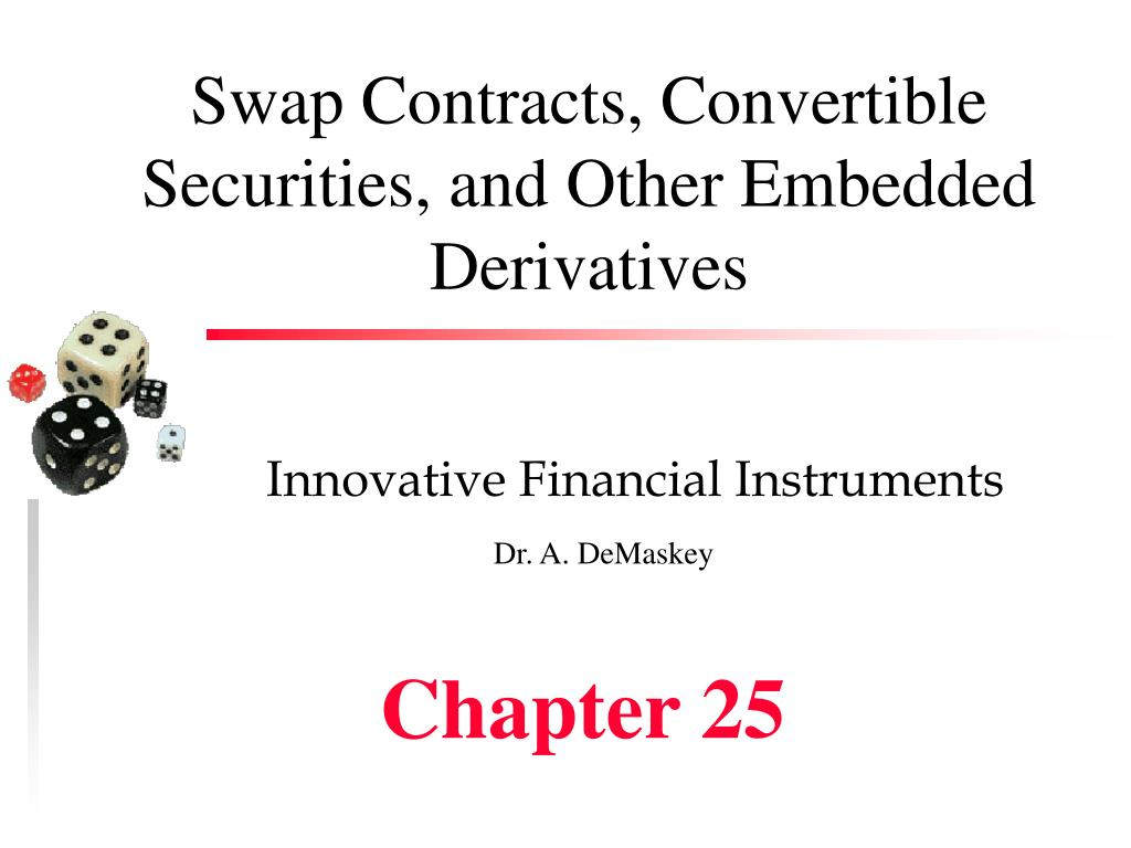 swap contracts convertible securities and other embedded derivatives l.