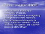 recovery revolution defined