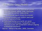 the acute care model