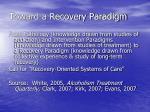 toward a recovery paradigm