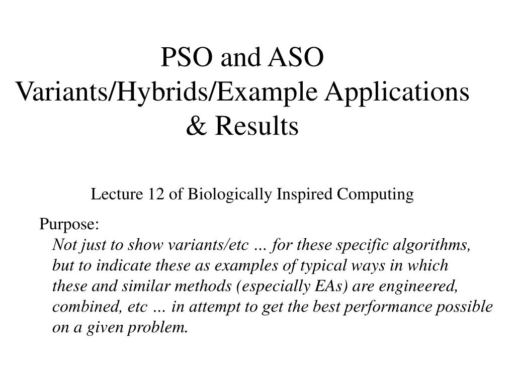 pso and aso variants hybrids example applications results l.