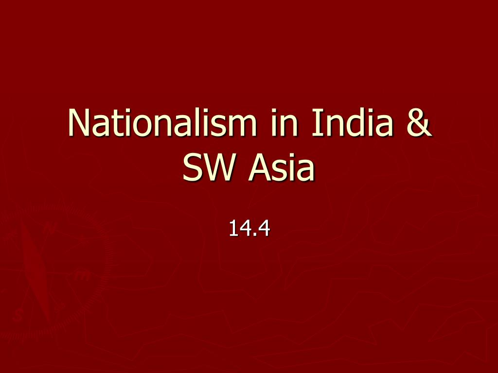 nationalism in india sw asia l.