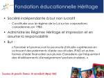 fondation ducationnelle h ritage