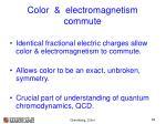 color electromagnetism commute