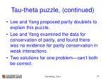 tau theta puzzle continued12