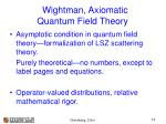 wightman axiomatic quantum field theory