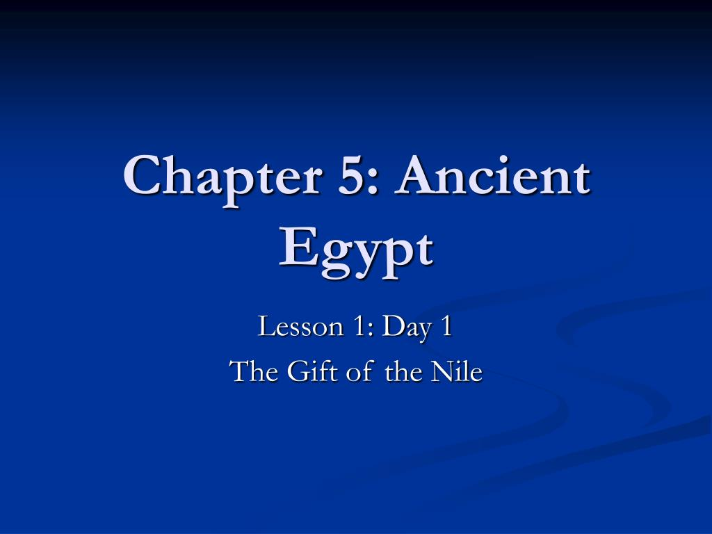 chapter 5 ancient egypt l.
