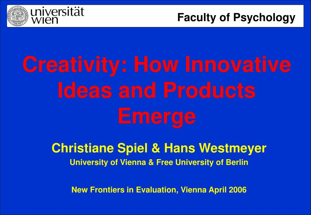 creativity how innovative ideas and products emerge l.
