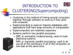 introduction to clustering supercomputing