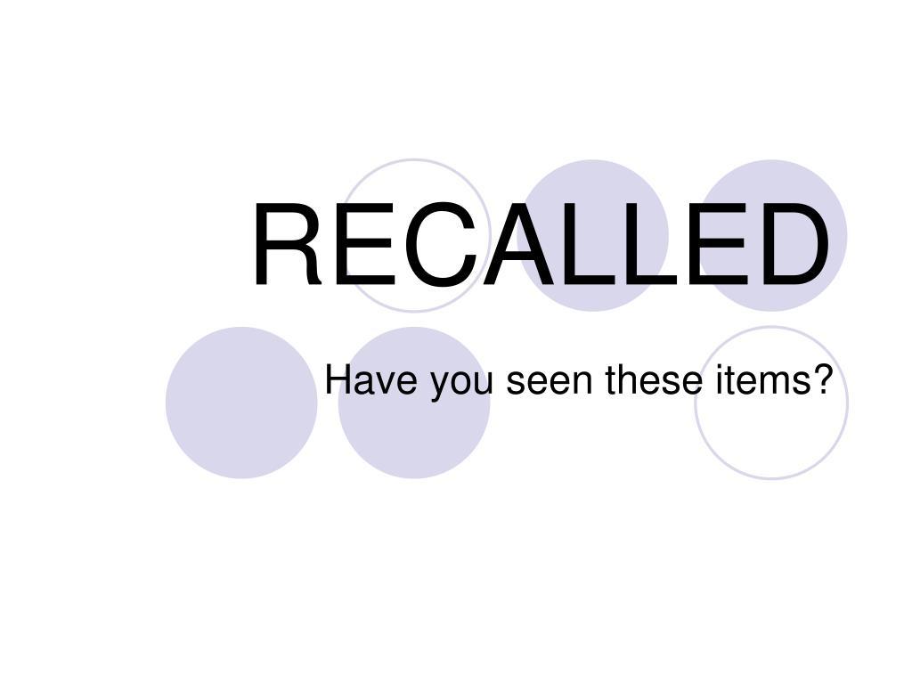 recalled l.