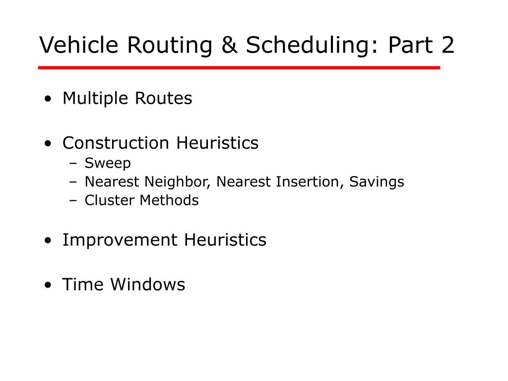 vehicle routing scheduling part 2 l.