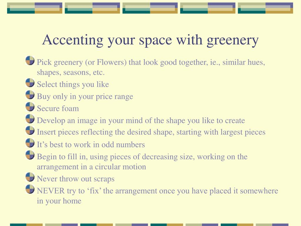 Accenting your space with greenery
