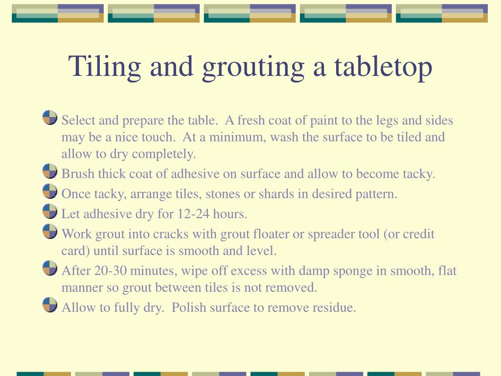 Tiling and grouting a tabletop