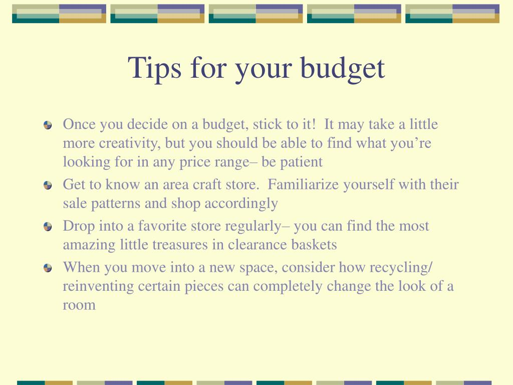 Tips for your budget