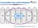 accountable care as the integrator
