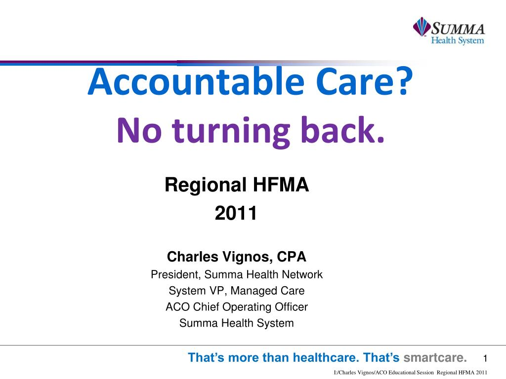 accountable care no turning back l.